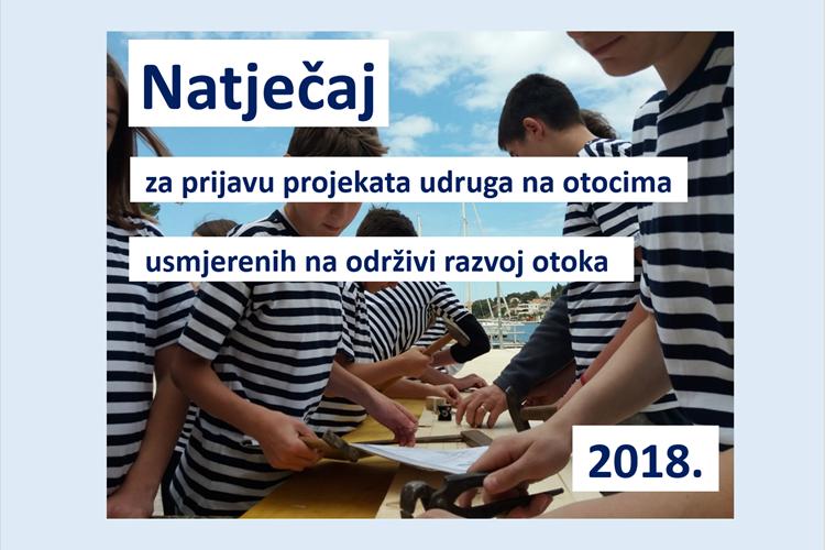 Natječaj za prijavu projekata udruga na otocima usmjerenih na održivi razvoj otoka – 2018. godina